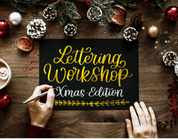Lettering Workshop Weihnachtsedition