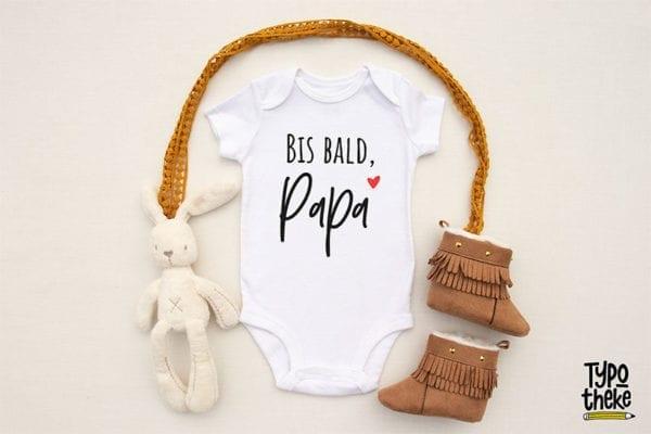 """Babybody weiß mit Aufdruck """"bis bald Papa"""""""